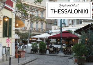 Tips-pa-Restauranger-i-Thessaloniki-TravelGrip