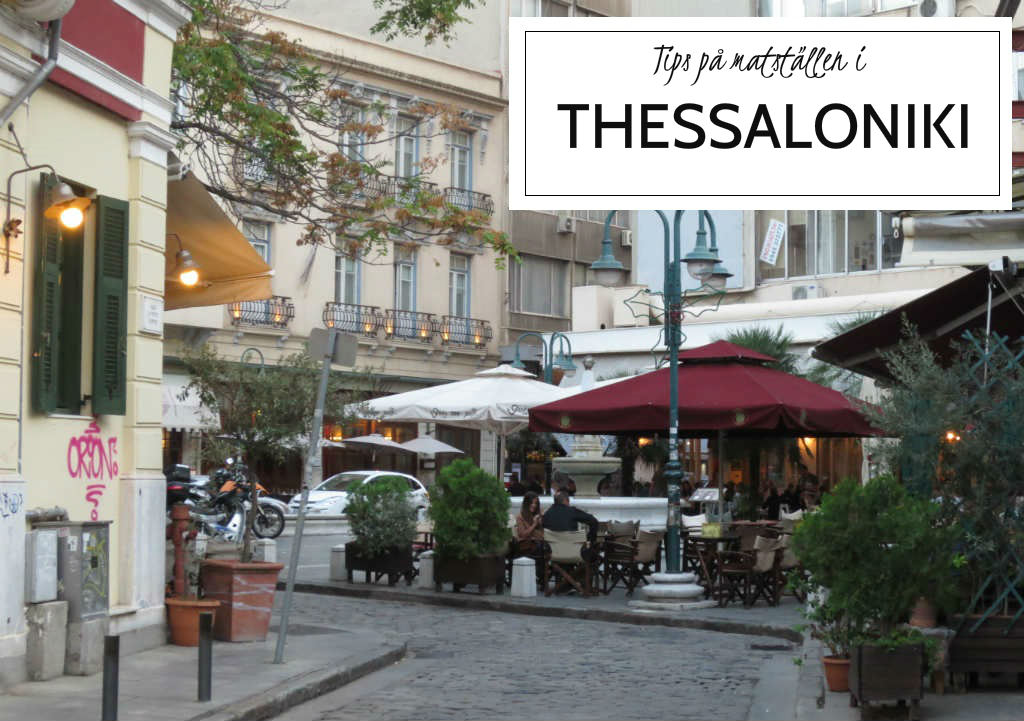 Tips-pa-Restauranger-i-Thessaloniki-TravelGrip
