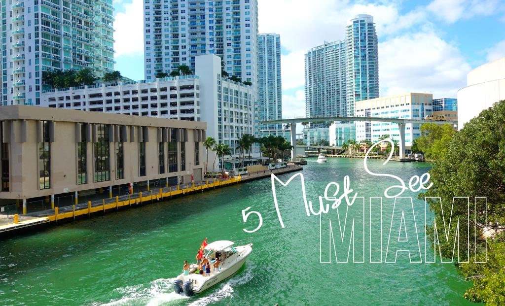 5 must see miami